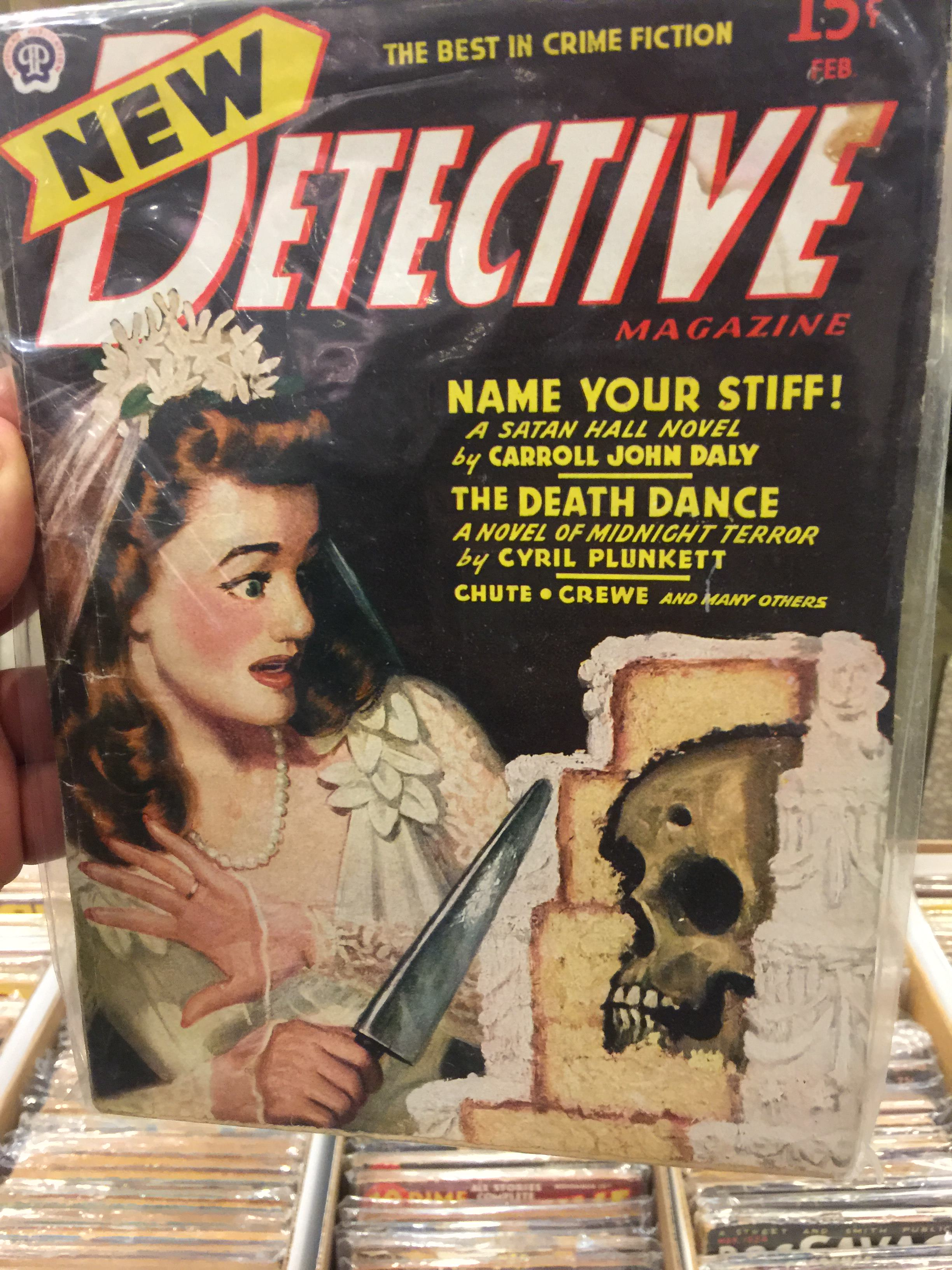 New Detective Magazine, February 1946, Moral of the story: You can't have your cake and eat it too.